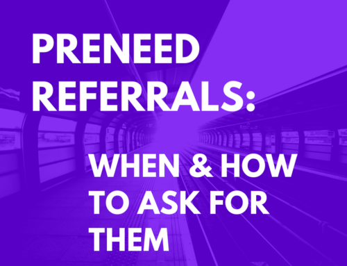 Preneed Referrals:  When & How to Ask for Them